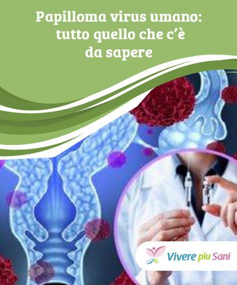 papilloma virus famiglia viermi în anusul copilului